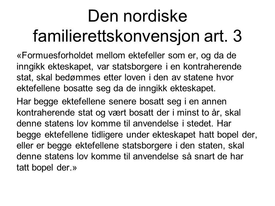 Den nordiske familierettskonvensjon art. 3