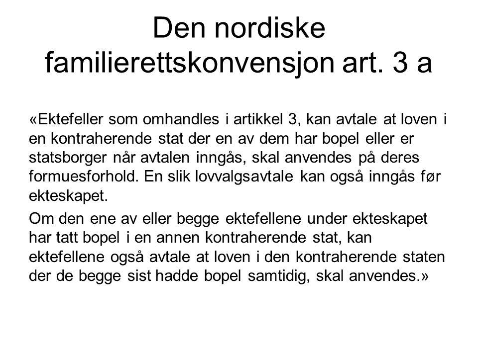 Den nordiske familierettskonvensjon art. 3 a