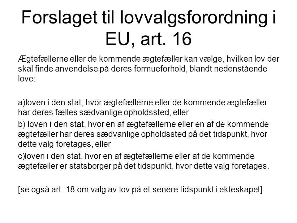Forslaget til lovvalgsforordning i EU, art. 16