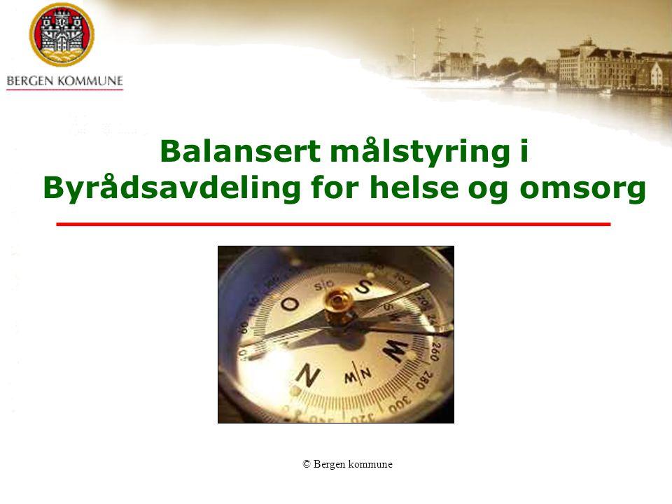 Balansert målstyring i Byrådsavdeling for helse og omsorg