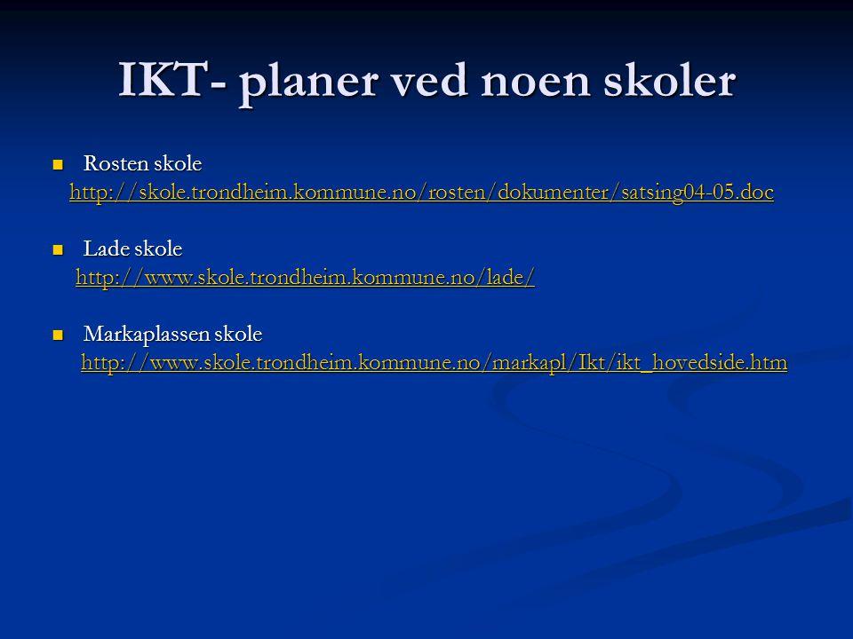 IKT- planer ved noen skoler