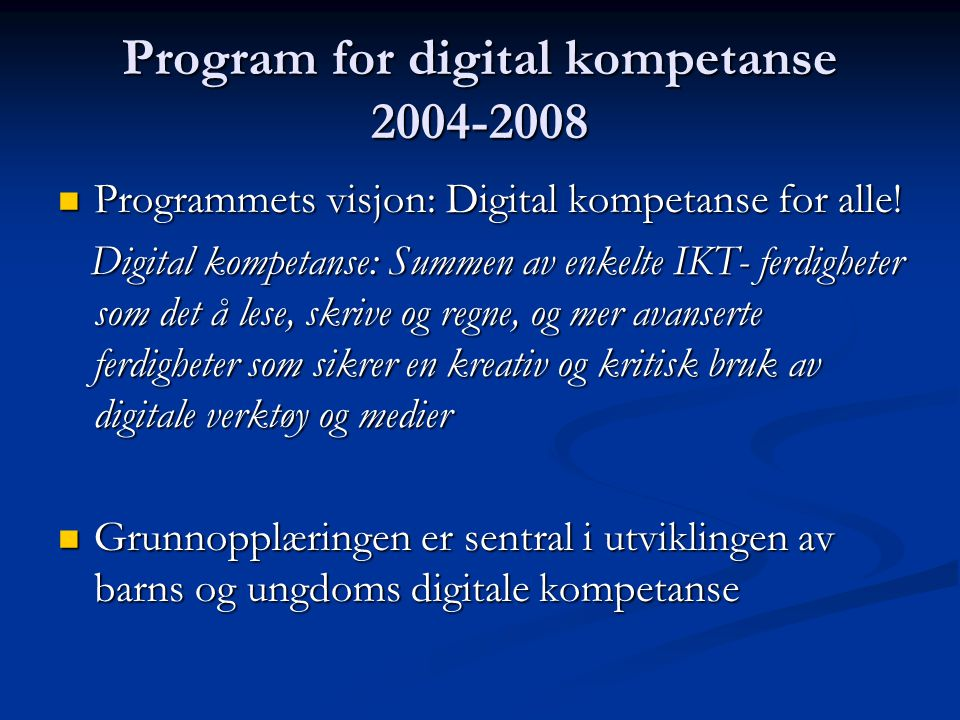 Program for digital kompetanse 2004-2008