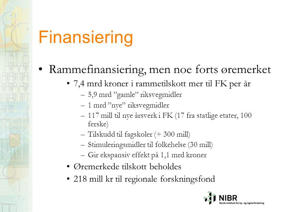 Finansiering Rammefinansiering, men noe forts øremerket