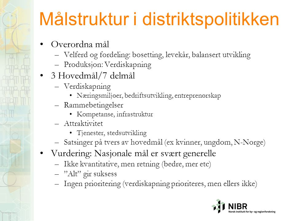 Målstruktur i distriktspolitikken