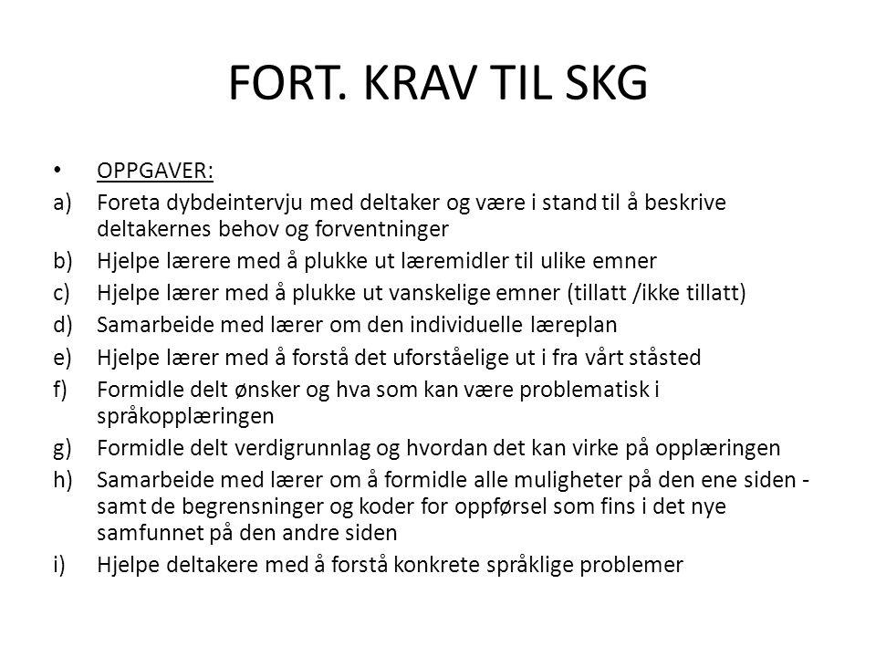 FORT. KRAV TIL SKG OPPGAVER: