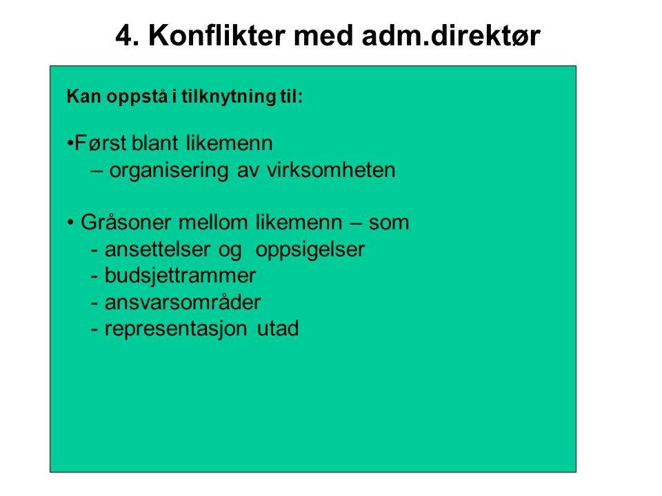 4. Konflikter med adm.direktør