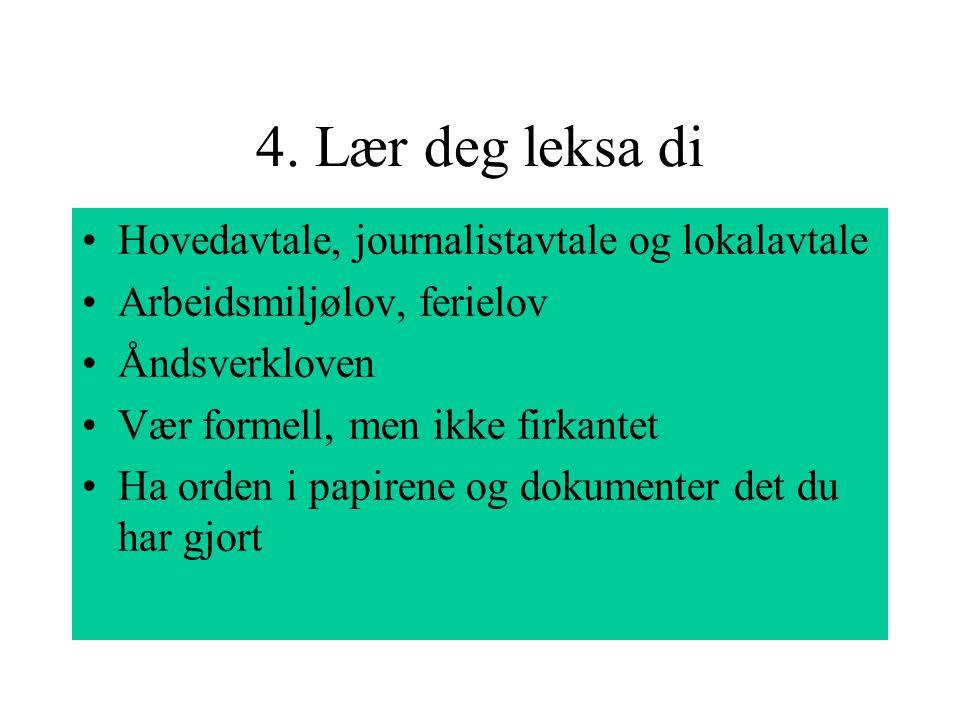 4. Lær deg leksa di Hovedavtale, journalistavtale og lokalavtale