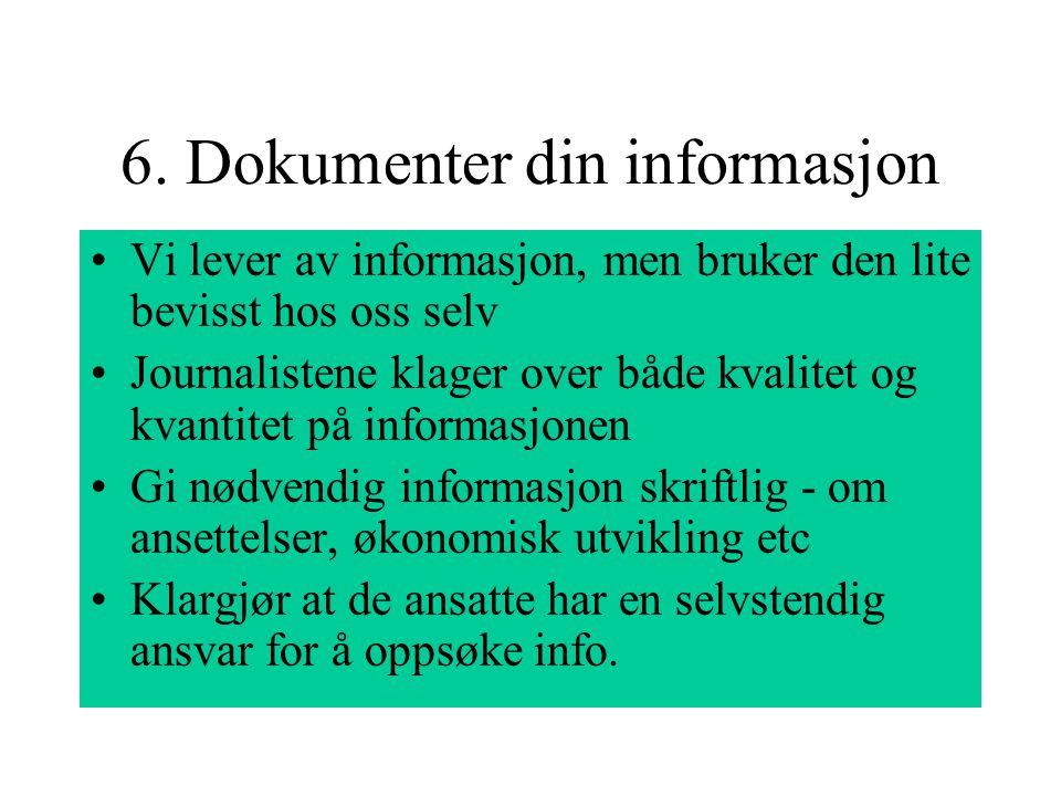 6. Dokumenter din informasjon