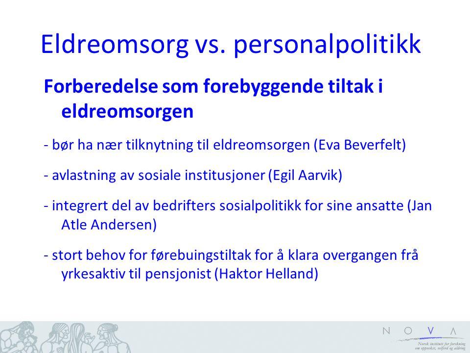 Eldreomsorg vs. personalpolitikk