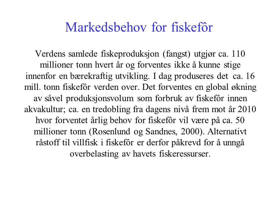 Markedsbehov for fiskefôr