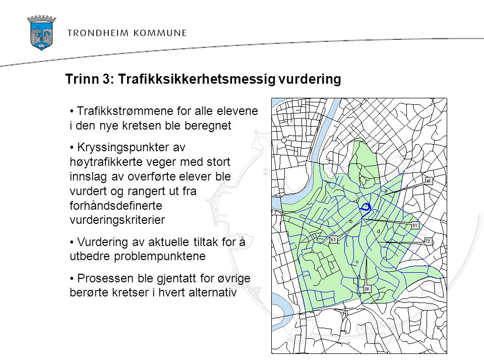 Trinn 3: Trafikksikkerhetsmessig vurdering