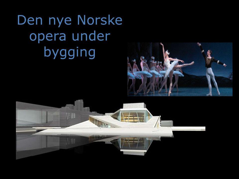 Den nye Norske opera under bygging
