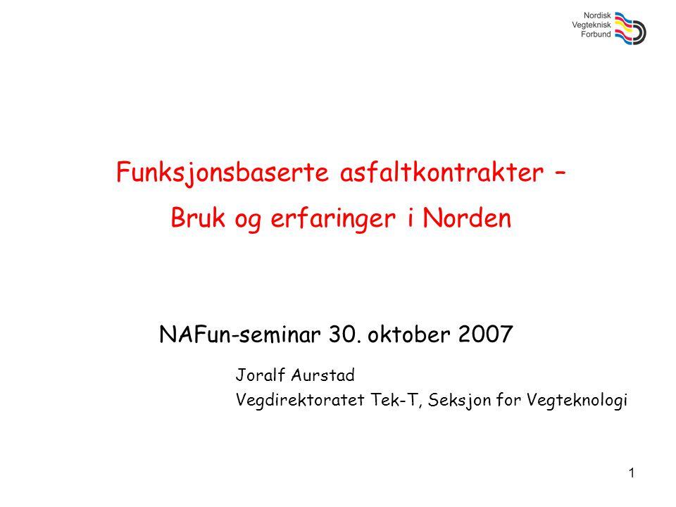 Funksjonsbaserte asfaltkontrakter – Bruk og erfaringer i Norden