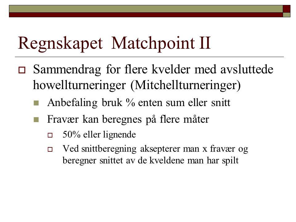 Regnskapet Matchpoint II