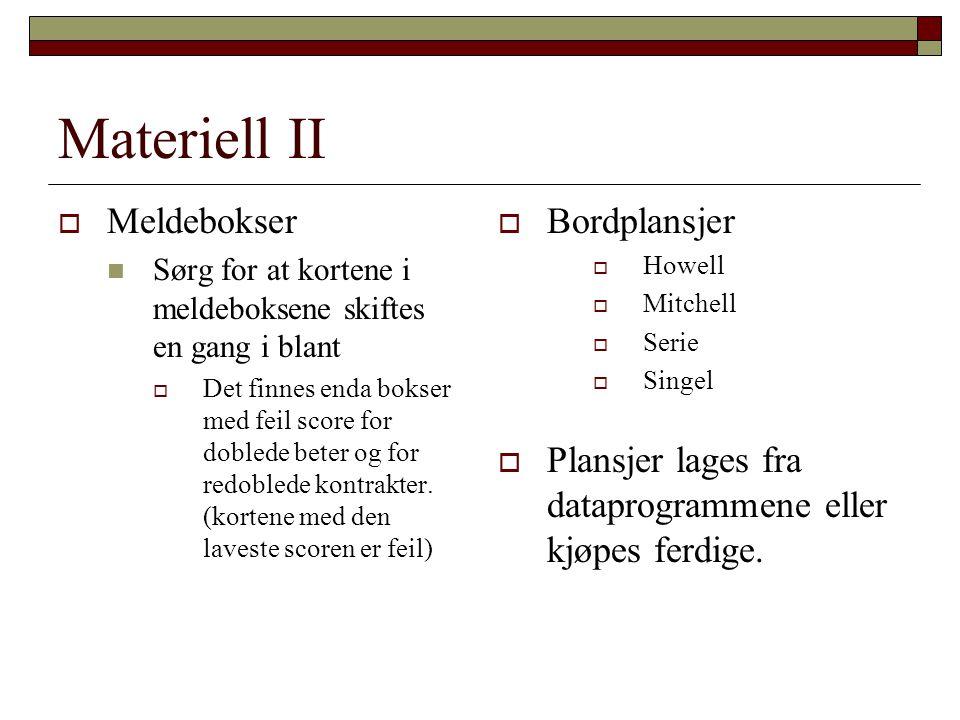 Materiell II Meldebokser Bordplansjer