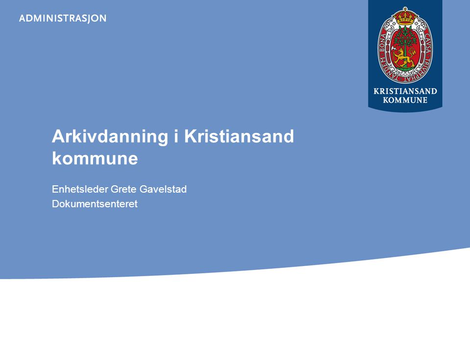 Arkivdanning i Kristiansand kommune