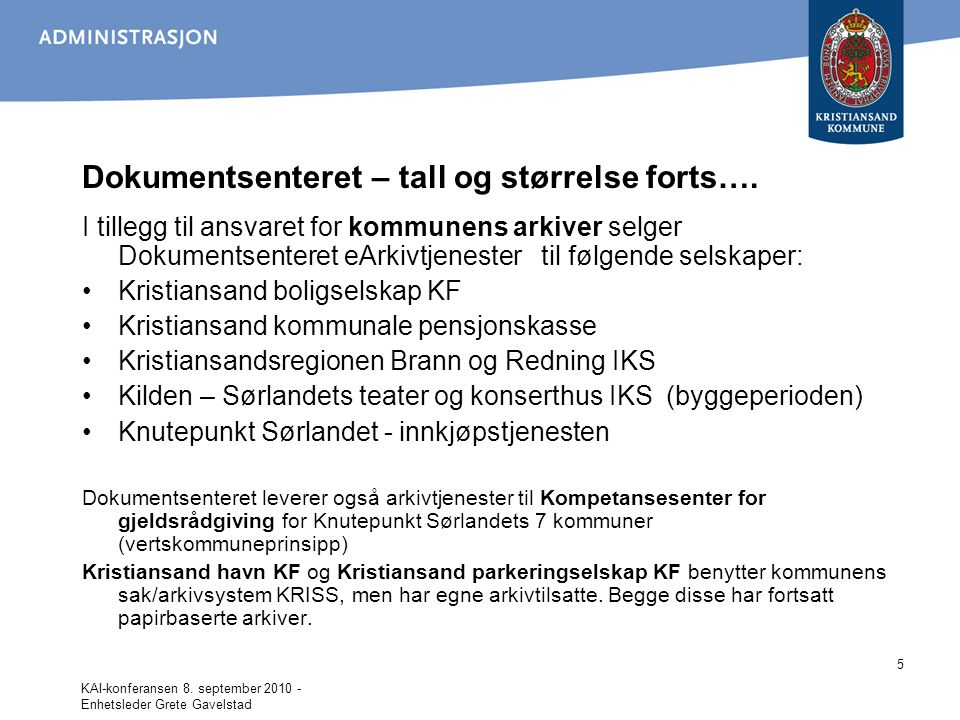 Dokumentsenteret – tall og størrelse forts….