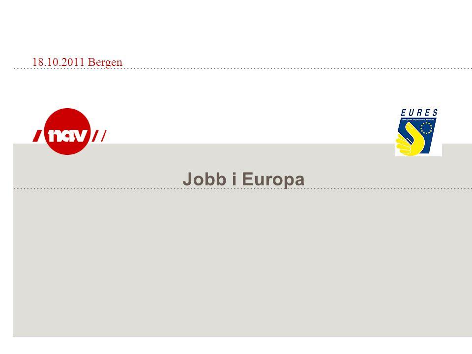 18.10.2011 Bergen Jobb i Europa