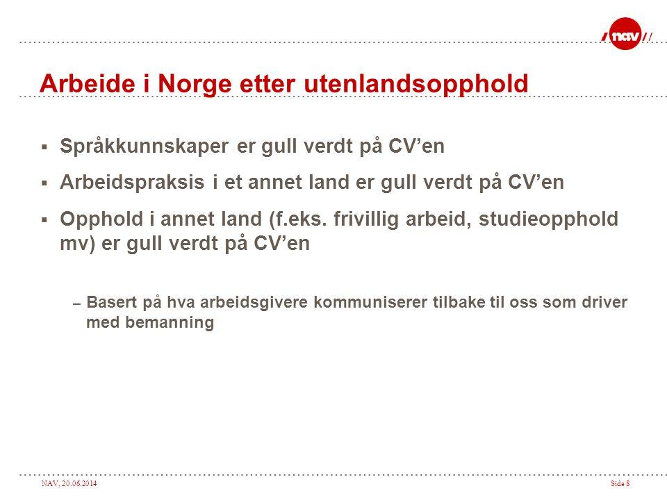 Arbeide i Norge etter utenlandsopphold