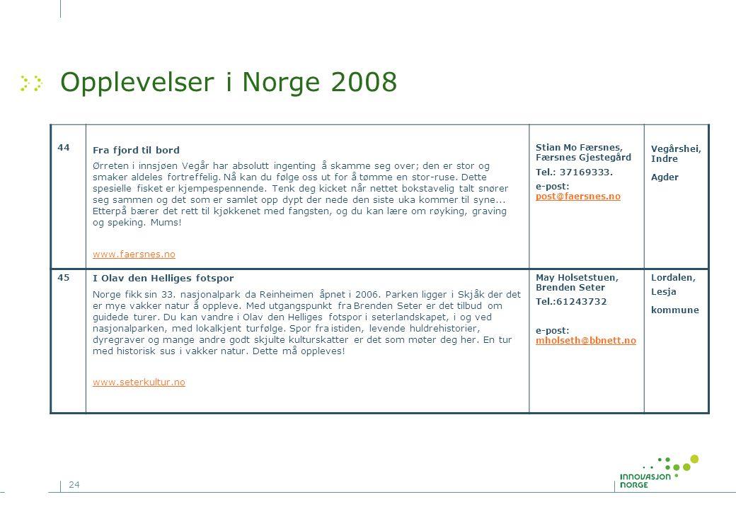 Opplevelser i Norge 2008 Fra fjord til bord
