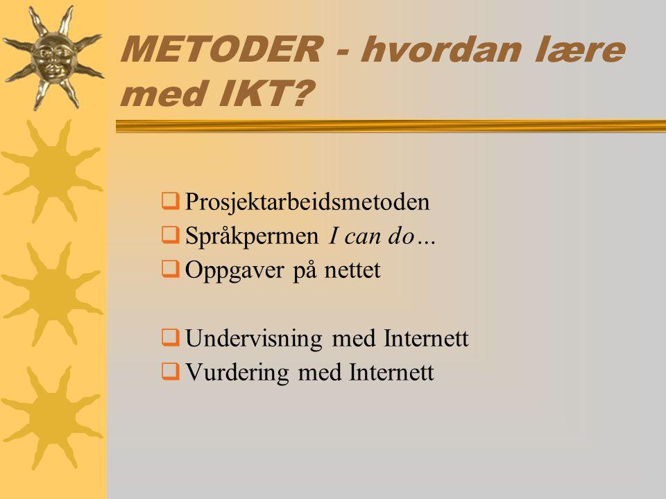 METODER - hvordan lære med IKT