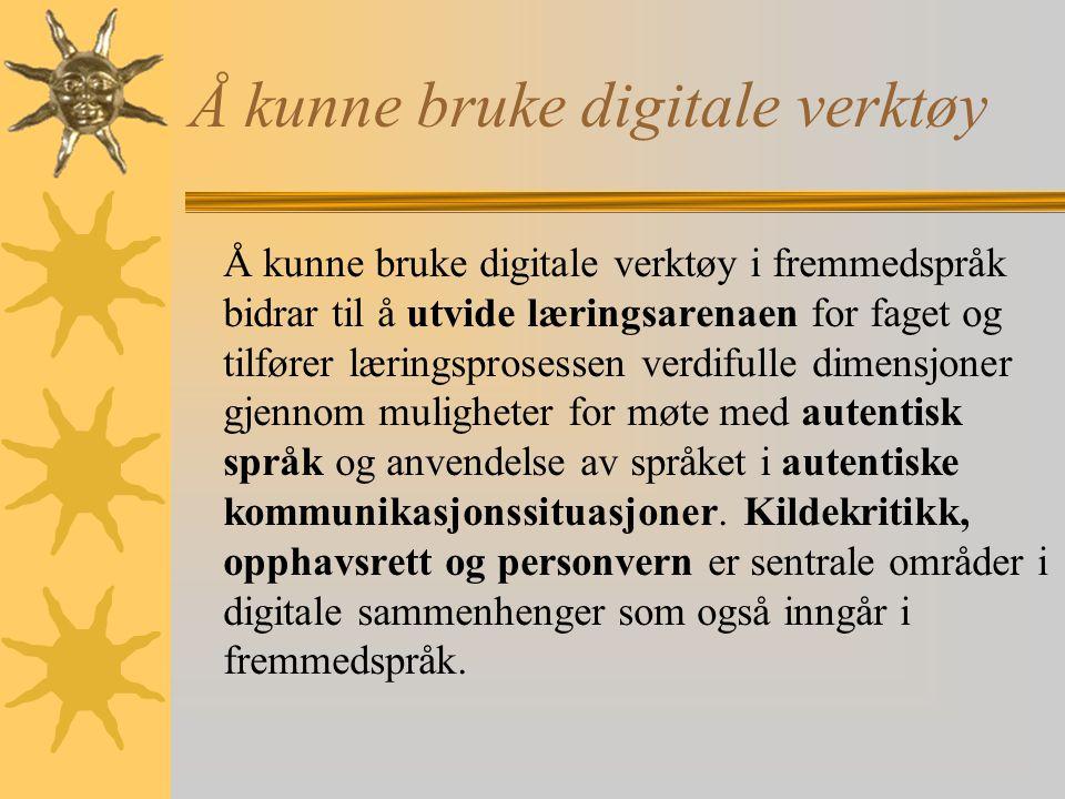 Å kunne bruke digitale verktøy