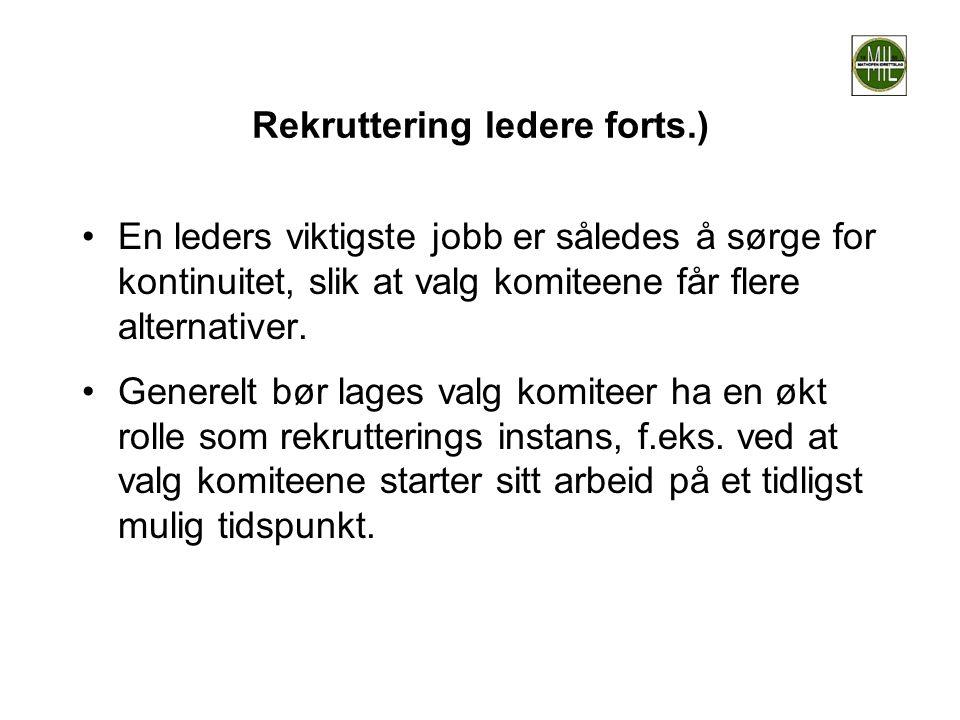 Rekruttering ledere forts.)