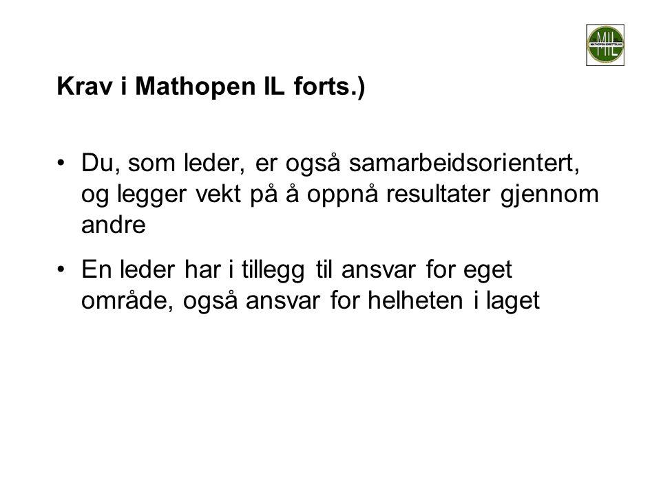 Krav i Mathopen IL forts.)