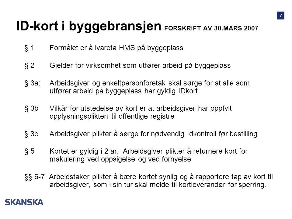 ID-kort i byggebransjen FORSKRIFT AV 30.MARS 2007