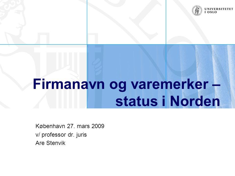 Firmanavn og varemerker – status i Norden