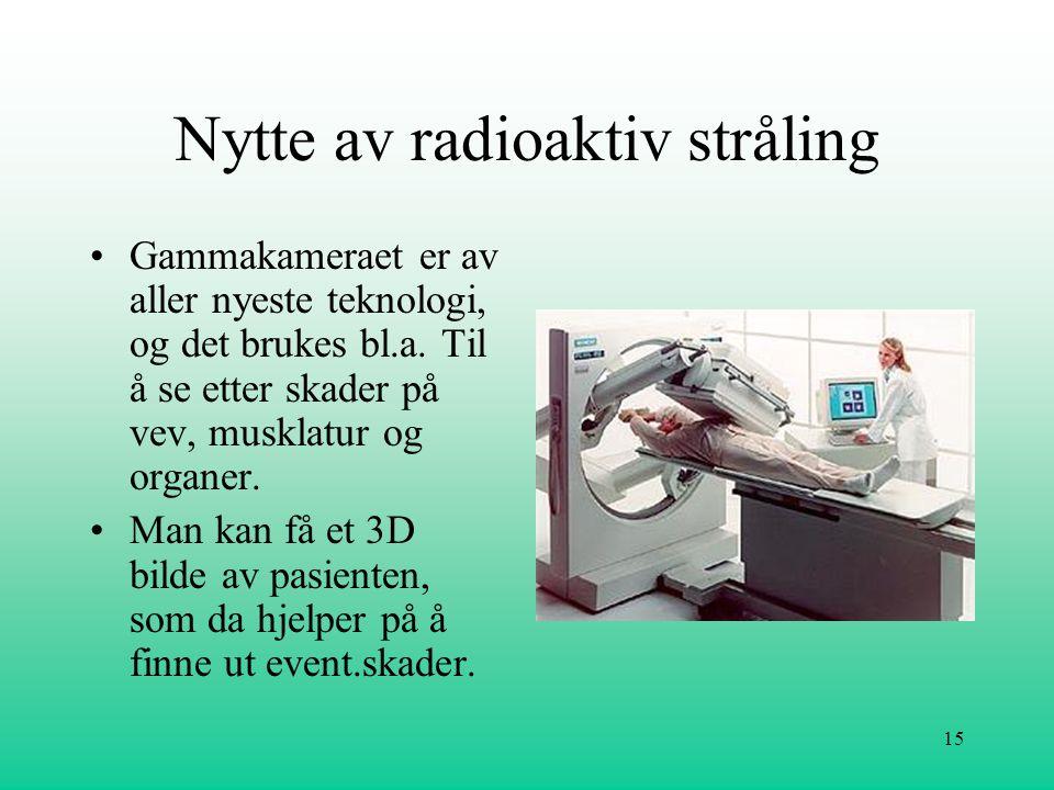 Nytte av radioaktiv stråling