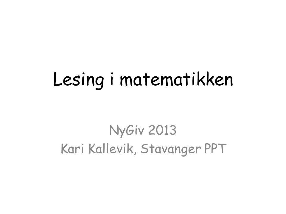 NyGiv 2013 Kari Kallevik, Stavanger PPT