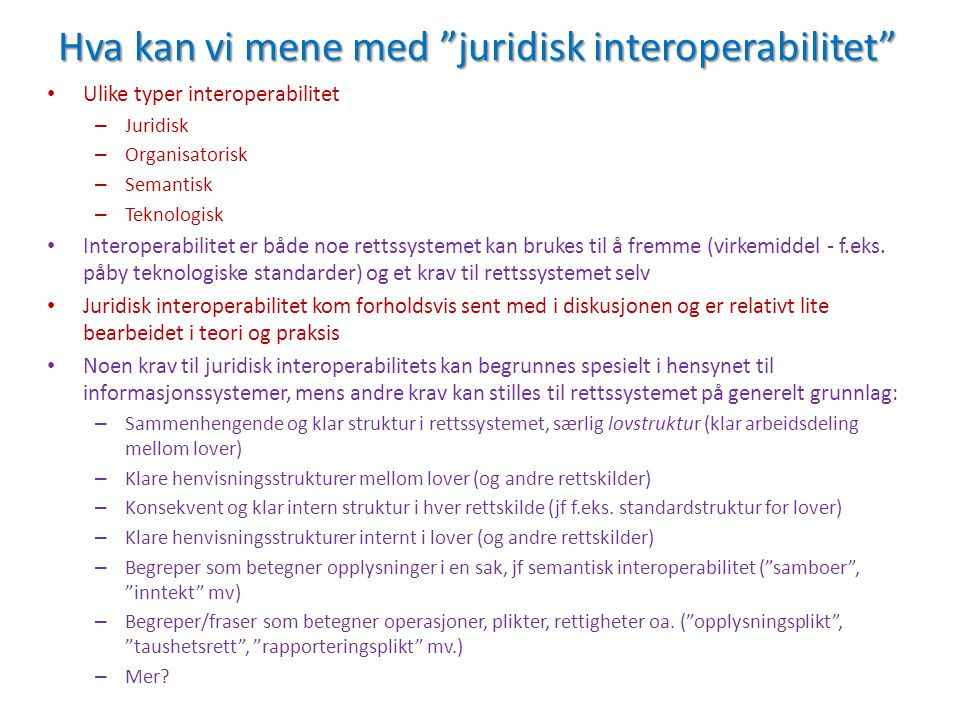 Hva kan vi mene med juridisk interoperabilitet
