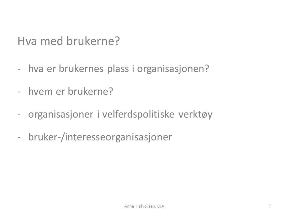 Hva med brukerne hva er brukernes plass i organisasjonen