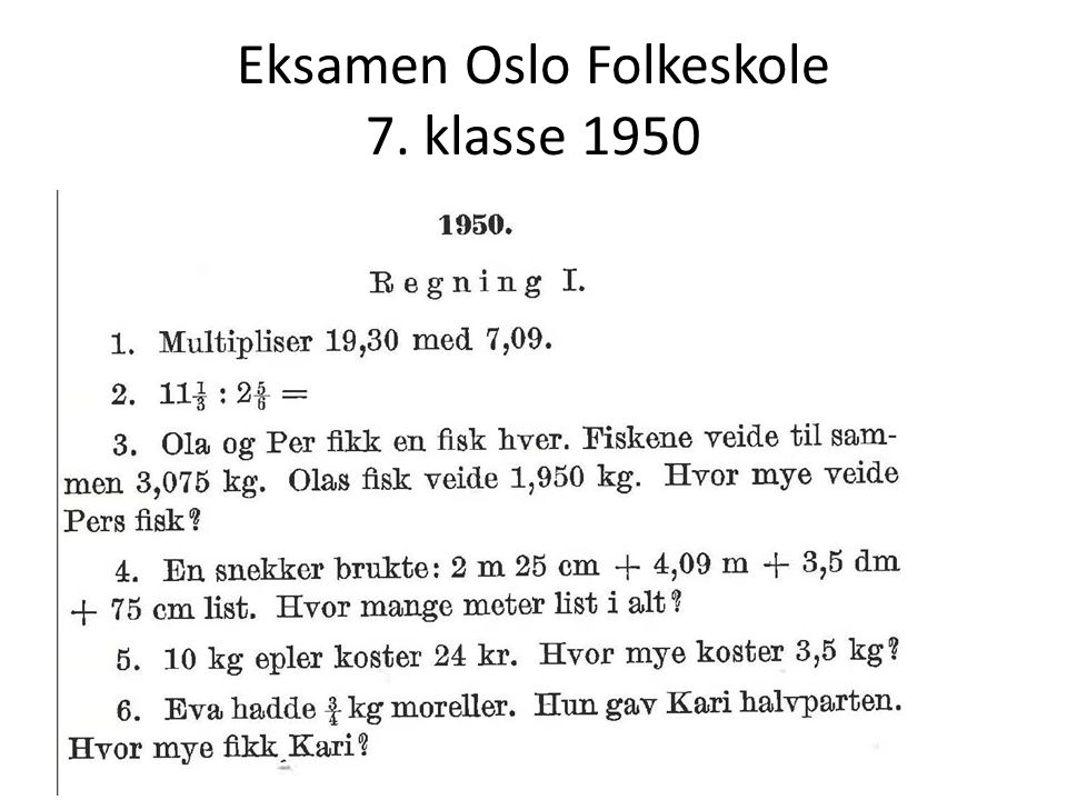 Eksamen Oslo Folkeskole 7. klasse 1950