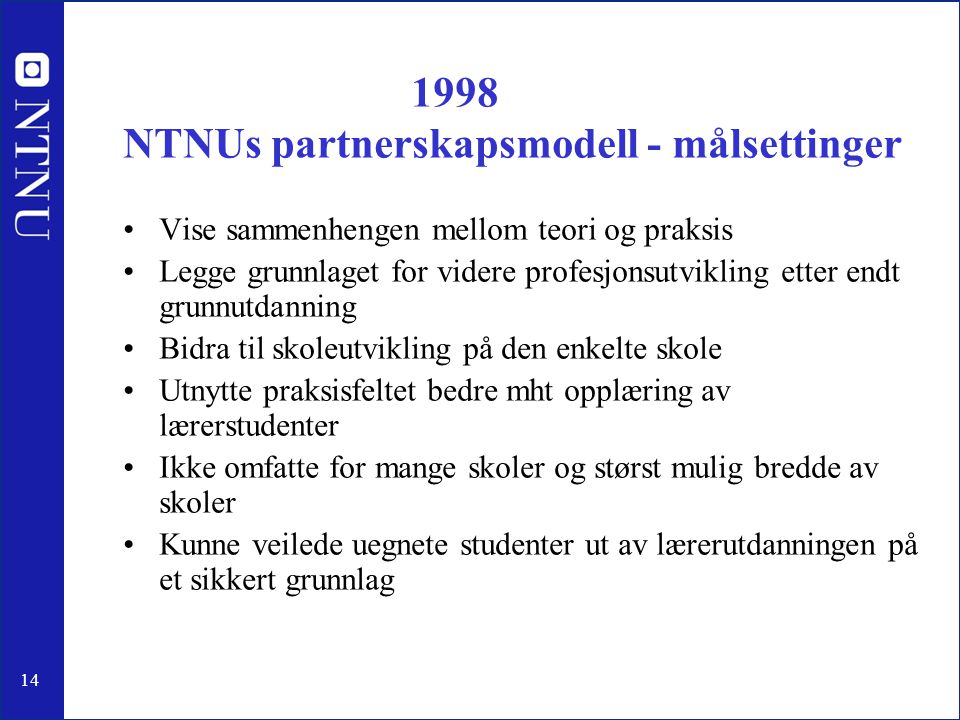 1998 NTNUs partnerskapsmodell - målsettinger