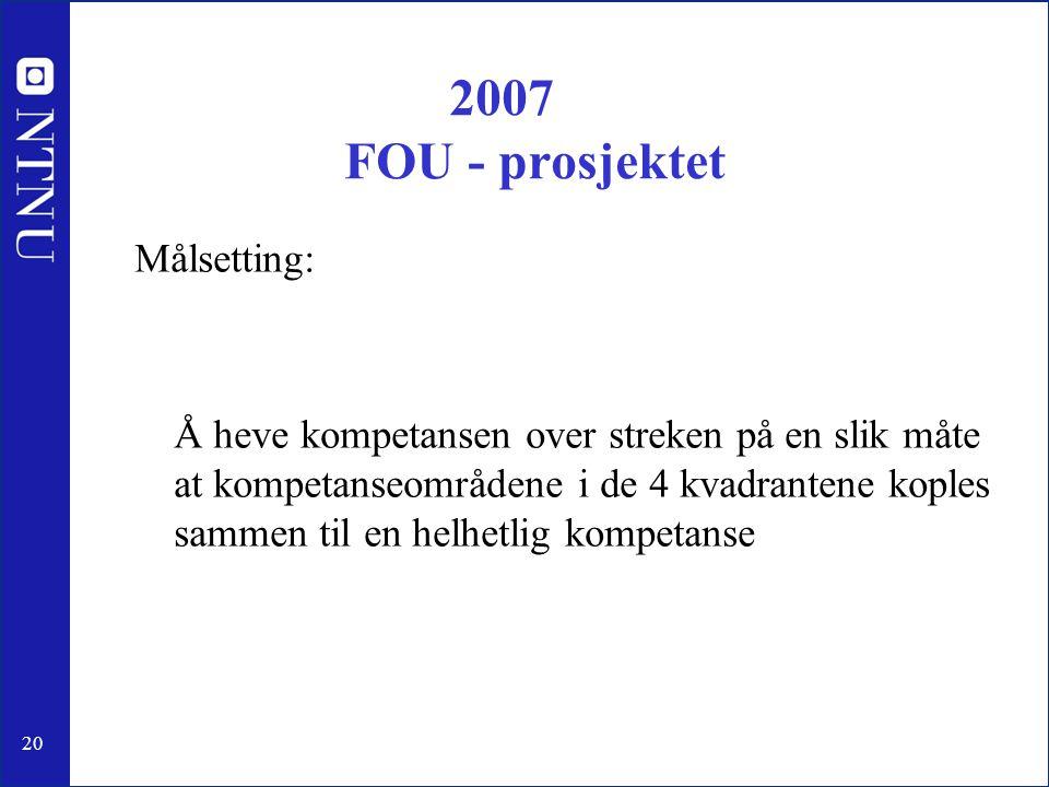 2007 FOU - prosjektet