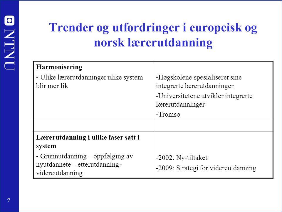 Trender og utfordringer i europeisk og norsk lærerutdanning