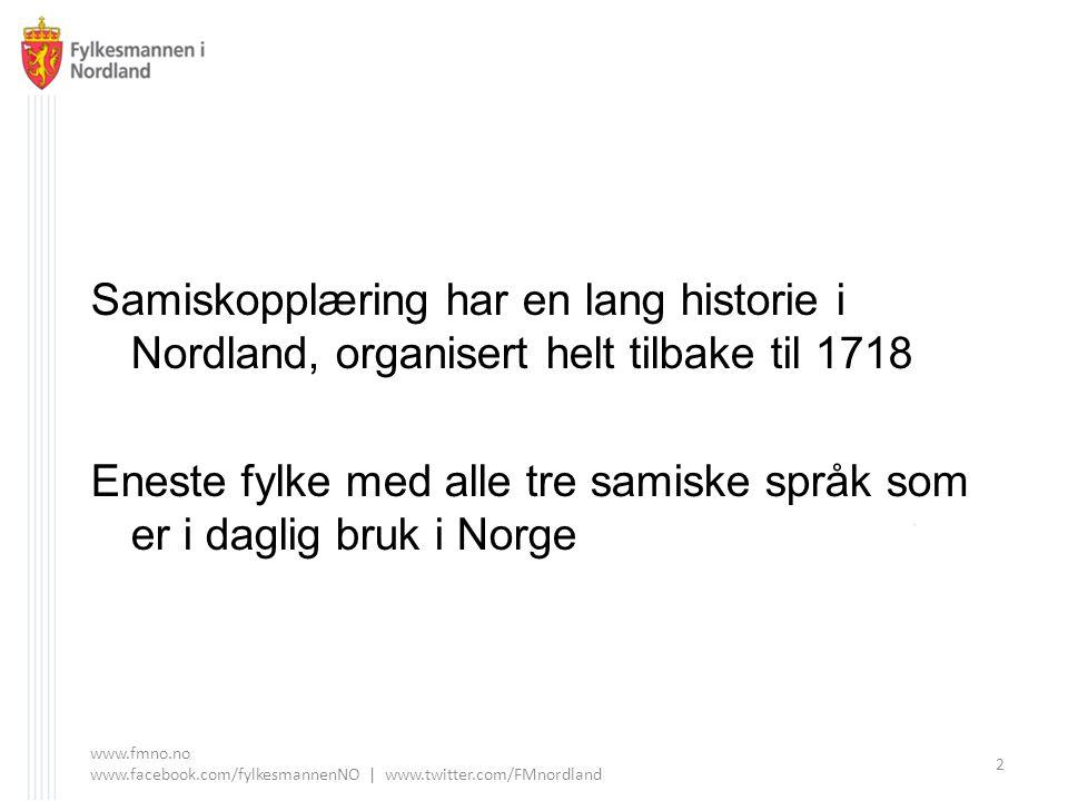 Eneste fylke med alle tre samiske språk som er i daglig bruk i Norge