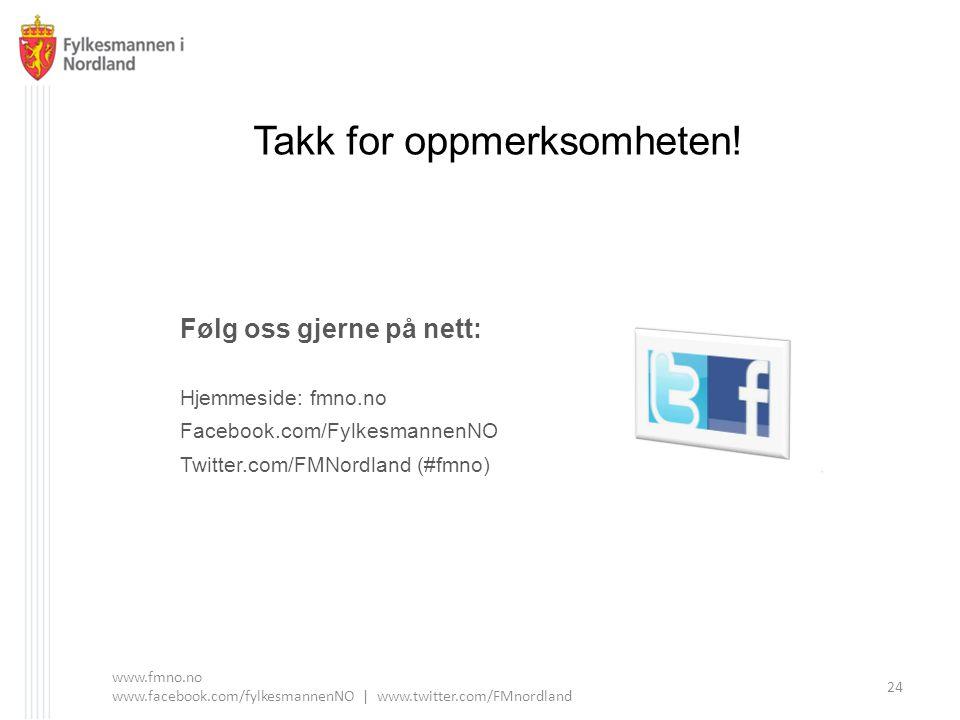www.fmno.no www.facebook.com/fylkesmannenNO | www.twitter.com/FMnordland
