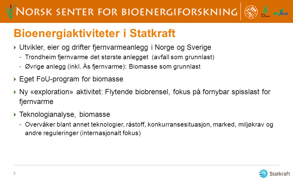 Bioenergiaktiviteter i Statkraft