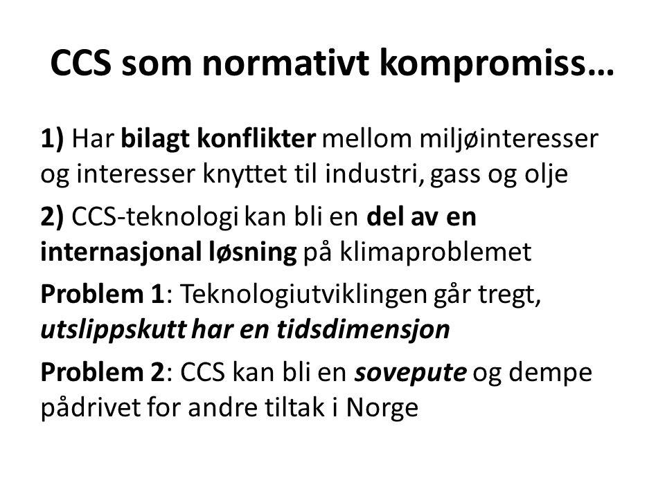 CCS som normativt kompromiss…