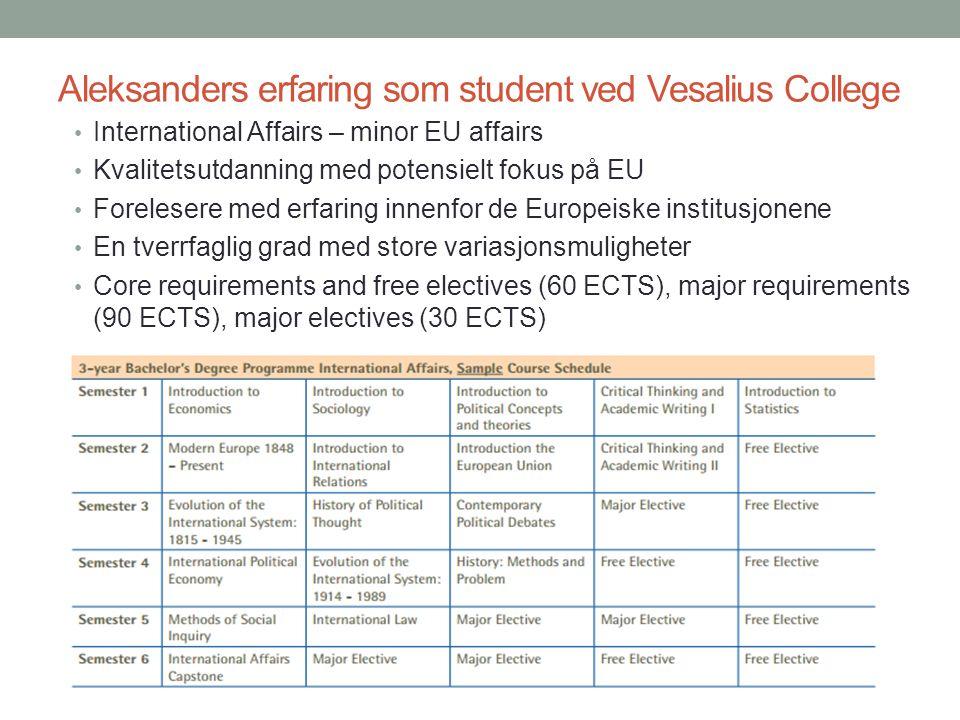 Aleksanders erfaring som student ved Vesalius College