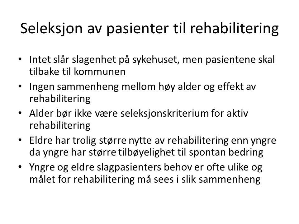 Seleksjon av pasienter til rehabilitering