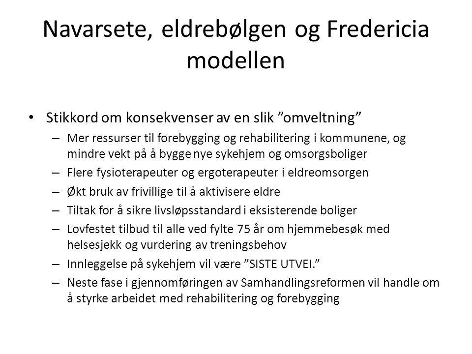Navarsete, eldrebølgen og Fredericia modellen