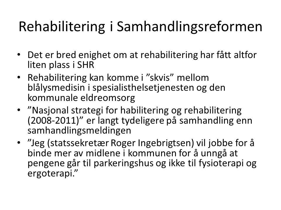 Rehabilitering i Samhandlingsreformen