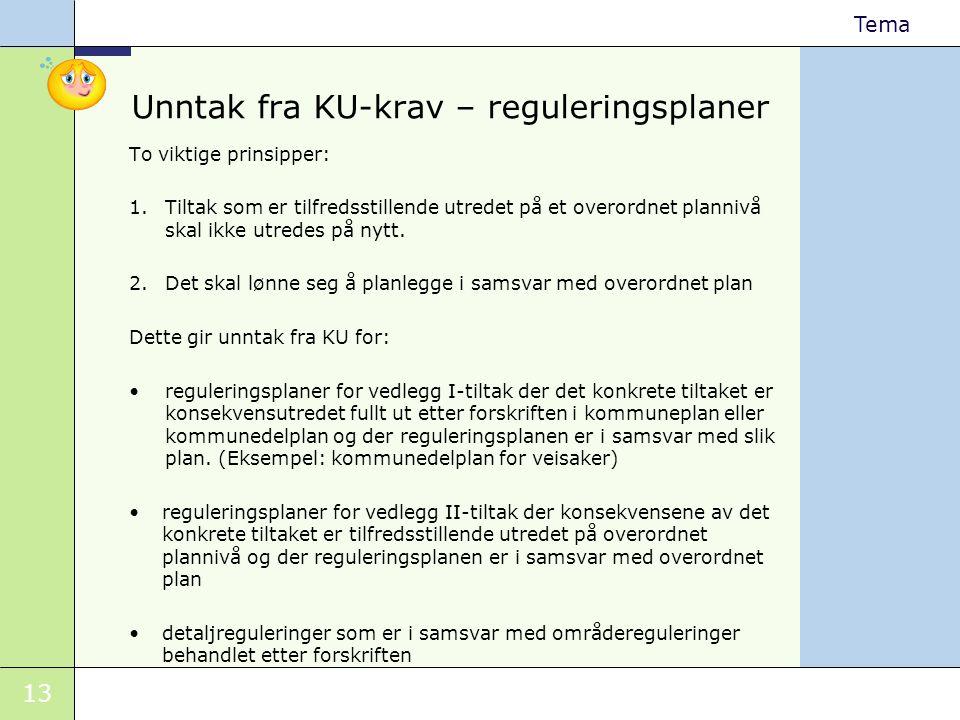 Unntak fra KU-krav – reguleringsplaner