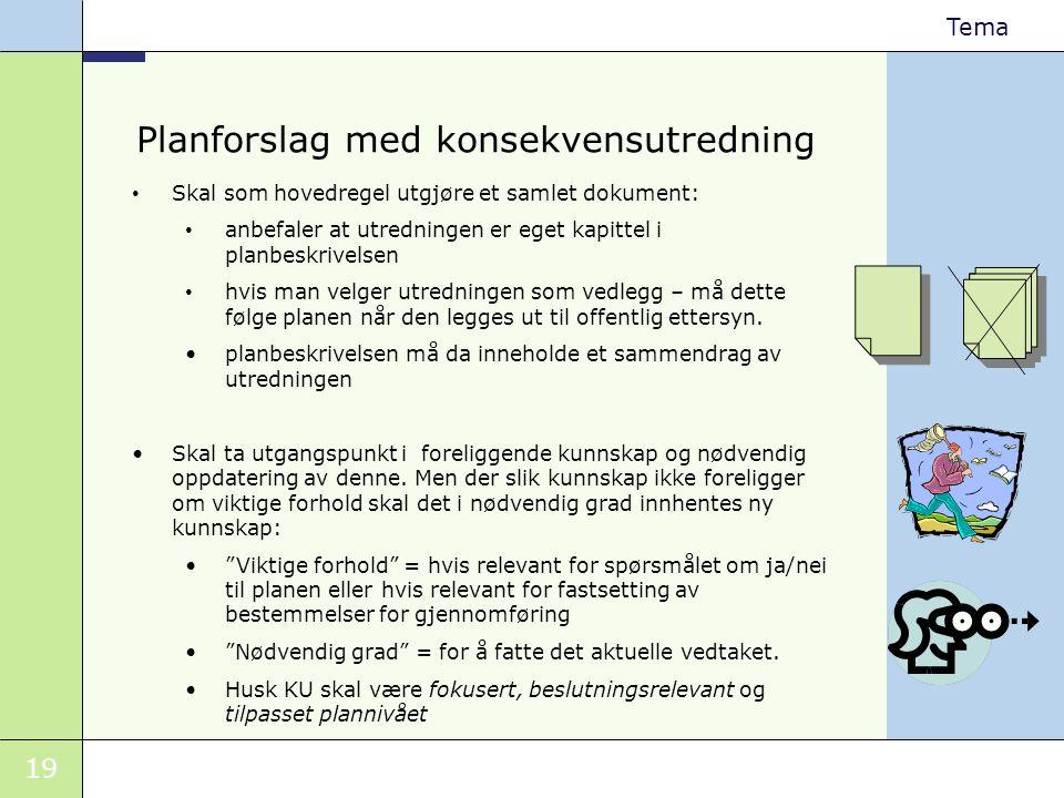 Planforslag med konsekvensutredning