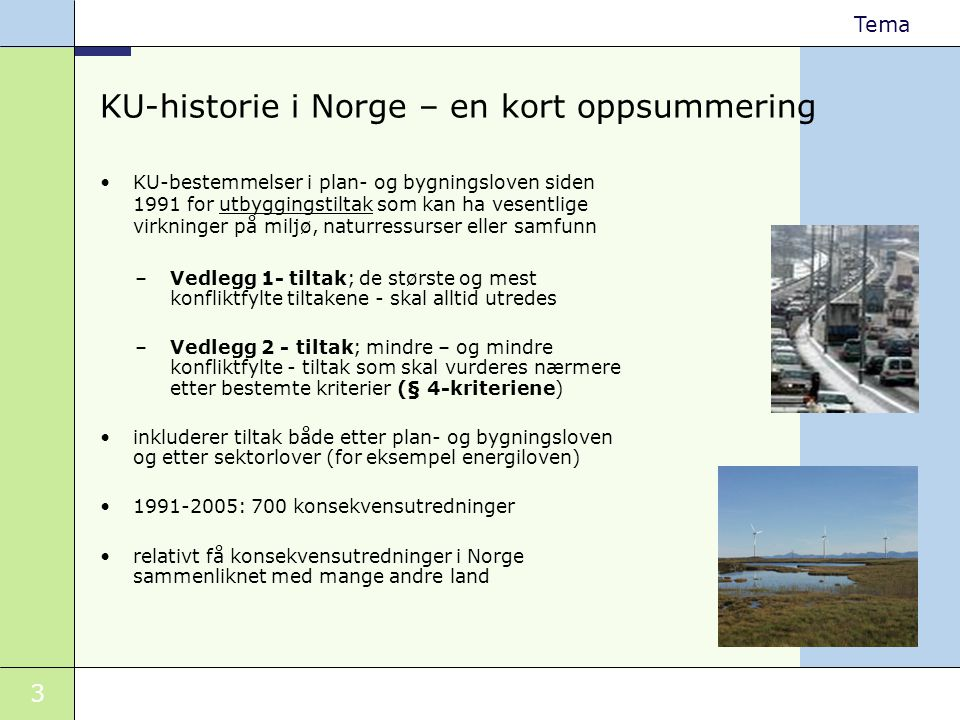 KU-historie i Norge – en kort oppsummering