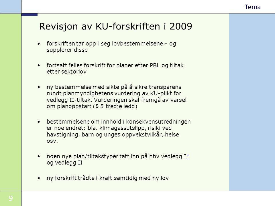 Revisjon av KU-forskriften i 2009